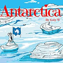 Antarctica Audiobook by Gaby W. Narrated by Omri Rose