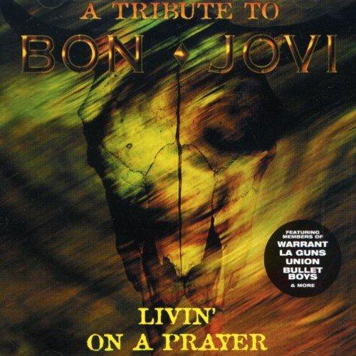 Livin on a Prayer: Tribute to Bon Jovi by Zebra UK