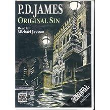 Original Sin: Complete & Unabridged