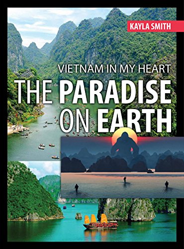 Vietnam in my heart: The Paradise on Earth