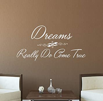 Amazon Com Wall Decals Quotes Dreams Really Do Comes True Quote
