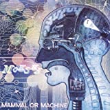 Mammal Or Machine by Moksha (2010-05-04)