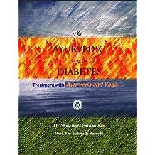 AYURVEDIC CURE OF DIABETES -Treatment by Ayurveda & Yoga