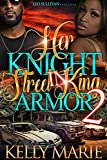 Her Knight in Street King Armor 2