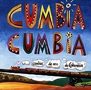 Cumbia Cumbia 1: Colombian Cumbia Recordings…
