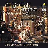 Christoph Graupner: Orchestral Works (Overtures / Sinfonias / Concerto) - Nova Stravaganza / Siegbert Rampe