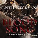 Blood Song: Raven's Shadow, Book 1 | Livre audio Auteur(s) : Anthony Ryan Narrateur(s) : Steven Brand