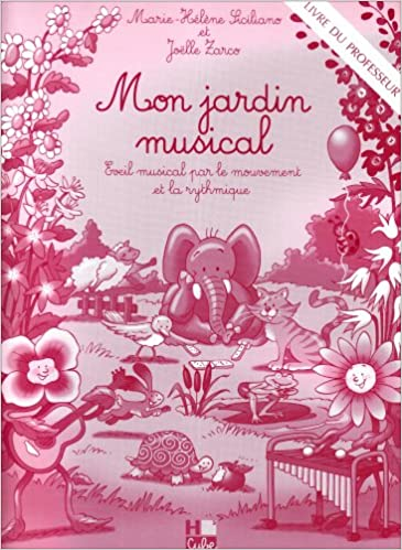 Mon Jardin Musical Livre Du Professeur 9790230983419