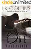 One Final Breath: a second chance, stand-alone novel