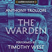 The Warden: Timothy West Version | Anthony Trollope