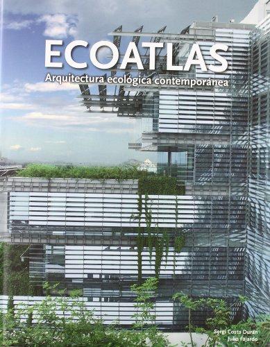 Descargar Libro Ecoatlas - Arquitectura Ecologica Contemporanea Aa.vv.