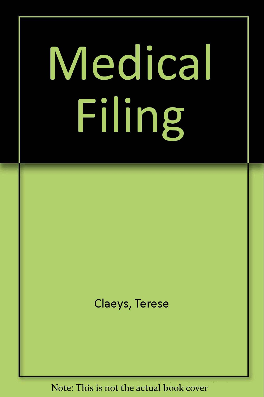 Medical Filing by South-Western Pub