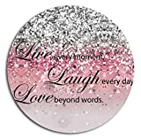 BOSLIVE Gaming Mouse Pad Life Quotes Live Laugh Love Pink Background Office Desktop Rubber Non-slip Round Mouse Mat 7.87'x7.87'
