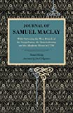 Journal of Samuel Maclay: While Surveying the West Branch of the Susquehanna, The Sinnemahoning and the Allegheny Rivers in 1790, Samuel Maclay, 0271056479