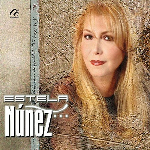 : Estela Nuñez Con El Mariachi De Javier Carillo: MP3 Downloads