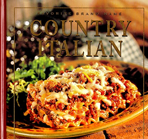 Country Italian - Country Italian (Favorite Brand Name/Best-Loved Recipes)