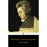 Mozart: A Life in Letters (Penguin Classics) book cover