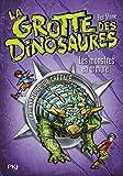 3. La grotte des dinosaures : Les monstres en armure (03)