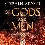 Of Gods and Men | Stephen Aryan