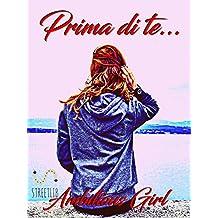 Prima di te... (Italian Edition)