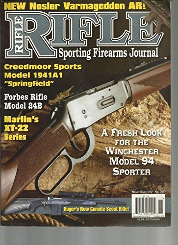 RIFLE, NOVEMBER, 2012 ( SPORTING FIREARMS JOURNAL ) NEW NOSLER VARMAGEDDON AR !