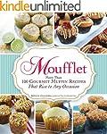 Moufflet: More Than 100 Gourmet Muffi...