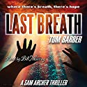Last Breath Audiobook by Tom Barber Narrated by Bill Murray
