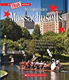 Massachusetts (A True Book: My United States)