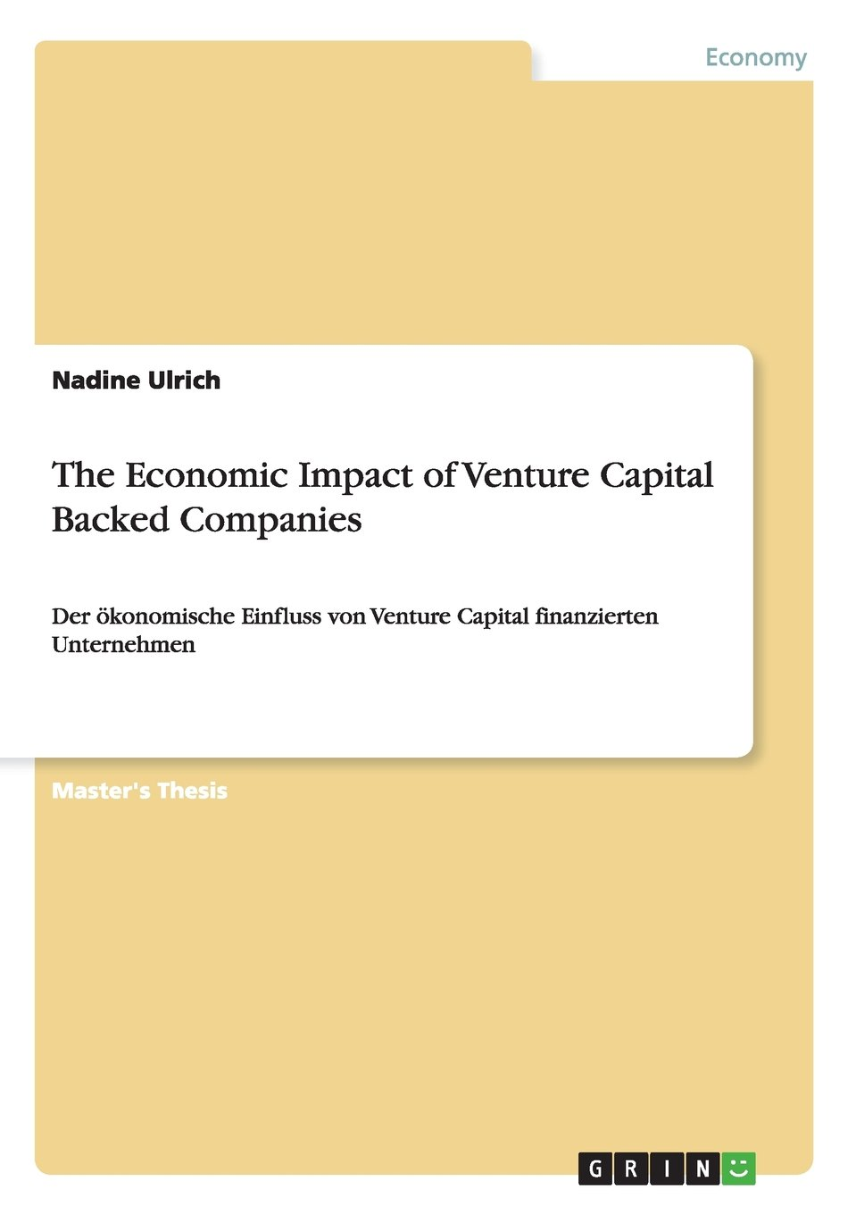 The Economic Impact of Venture Capital Backed Companies