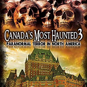 Canada's Most Haunted 3 Radio/TV Program