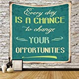 Polyester Tapestry Wall Hanging,Lifestyle,Every Day is a Chance to Change Your Opportunities Quote Retro Poster Print,Jade Green Tan,Wall Decor for Bedroom Living Room Dorm