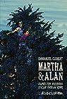 Martha & Alan : D'après les souvenirs d'Alan Ingram Cope par Guibert