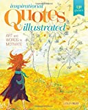img - for Inspirational Quotes Illustrated: Art and Words to Motivate book / textbook / text book