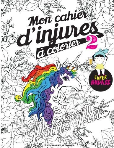 mon cahier dinjures colorier 2 le livre de coloriage le plus badass - Image De Coloriage