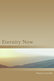 Eternity Now (English Edition)