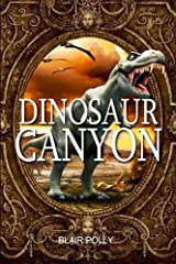 Dinosaur Canyon (You Say Which Way) Paperback