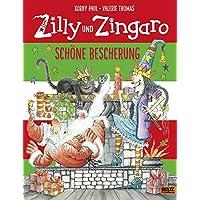 Zilly und Zingaro. Schöne Bescherung: Vierfarbiges Bilderbuch