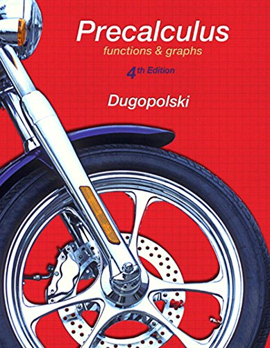 Precalculus: Functions and Graphs (4th Edition) Pdf