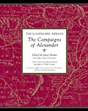 The Landmark Arrian: The Campaigns of Alexander (Landmark (Anchor Books))