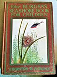 img - for The Burgess Seashore Book for Children book / textbook / text book