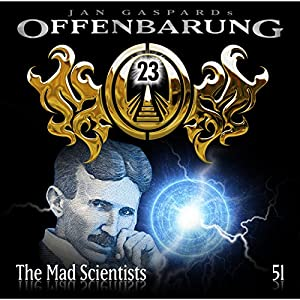 The Mad Scientists (Offenbarung 23, 51) Hörspiel