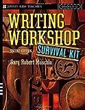 Writing Workshop Survival Kit