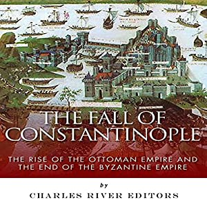 The Fall of Constantinople Hörbuch