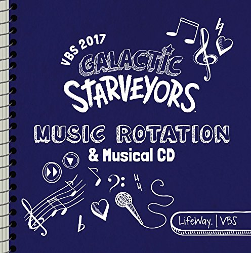 VBS 2017 Music Rotation And Musical (Lifeway Vbs 2017)