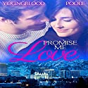 Promise Me Love Audiobook by Jennifer Youngblood, Sandra Poole Narrated by Amber Anderson