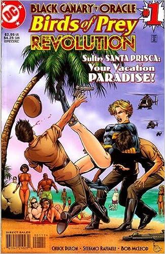 Black Canary And Oracle Birds Of Prey Revolution 1 One Shot Birds Of Prey Chuck Dixon Stefano Raffaele Amazon Com Books