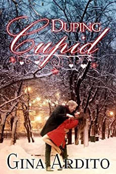 Duping Cupid (A Winter Short Story) by [Ardito, Gina]
