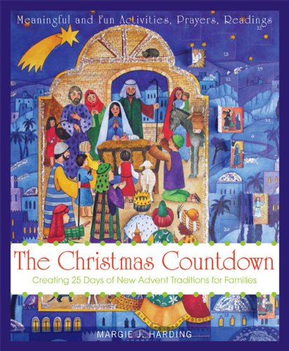 Christmas Countdown: Creating 25 Days of New Advent Traditions for (Jesse Tree Advent Wreath)