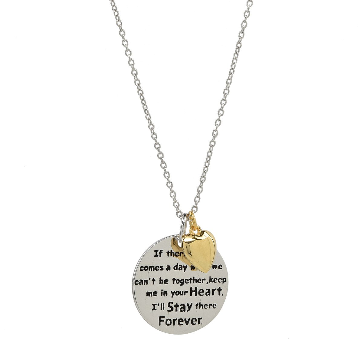 Steal My Heart If There Ever Comes A Day When We Can't Be Together… Pendant Necklace