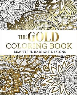 Amazon.com: The Gold Coloring Book (9781784284473): Arcturus ...